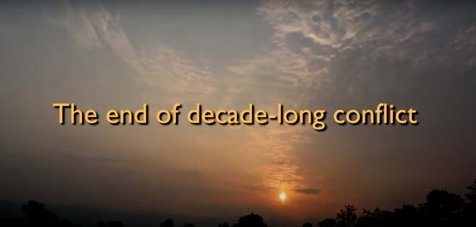 The End of Decade Long Conflict